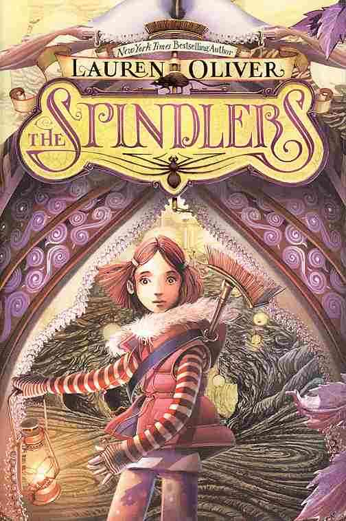 The Spindlers By Oliver, Lauren/ Bruno, Iacopo (ILT)